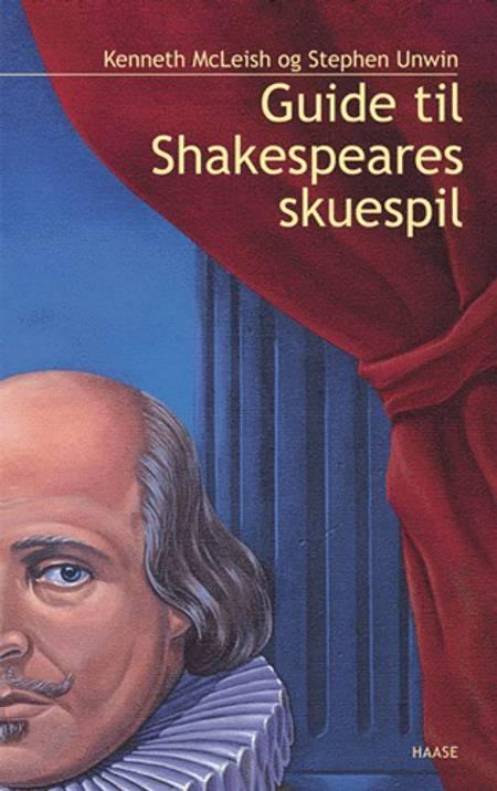 Guide til Shakespeares skuespil af Kenneth McLeish og Stephen Unwin