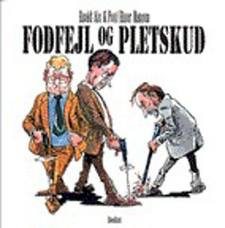 Fodfejl og pletskud af Poul Einer Hansen og Roald Als