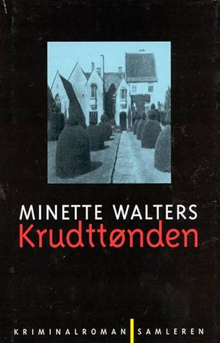 Krudttønden af Minette Walters
