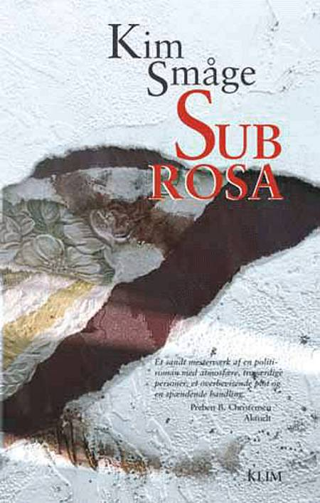 Sub Rosa af Kim Småge