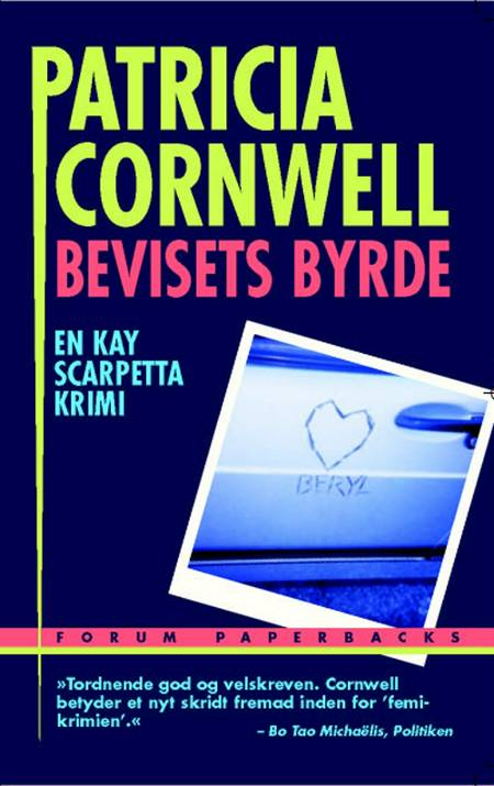 Bevisets byrde af Patricia Cornwell