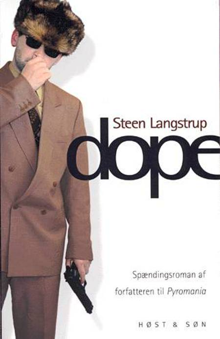 Dope af Steen Langstrup