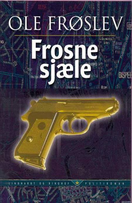 Frosne sjæle af Ole Frøslev