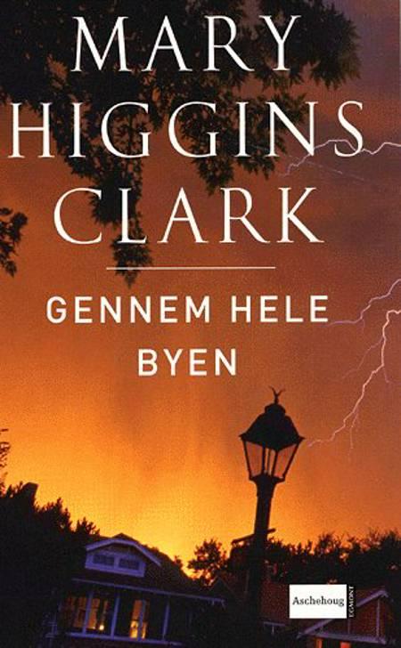 Gennem hele byen af Mary Higgins Clark