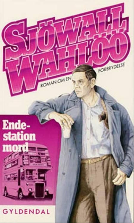 Endestation mord af Per Wahlöö og Maj Sjöwall