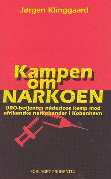 Kampen om narkoen af Jørgen Klinggaard
