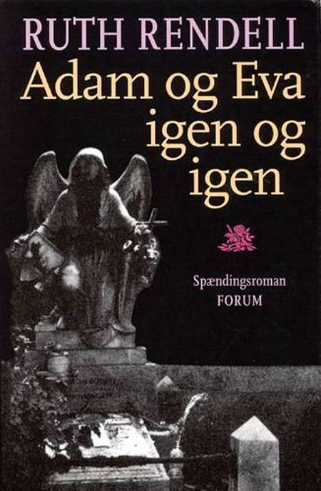 Adam og Eva igen og igen af Ruth Rendell