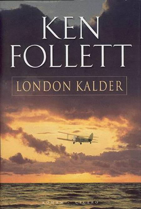 London kalder af Ken Follett