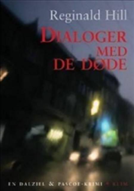 Dialoger med de døde eller Paronomania! af Reginald Hill