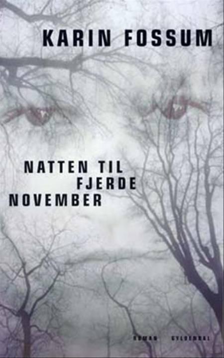 Natten til fjerde november af Karin Fossum