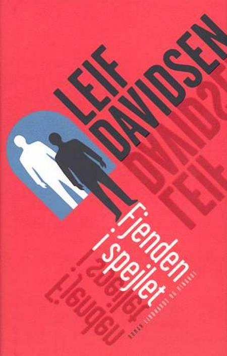 Fjenden i spejlet af Leif Davidsen