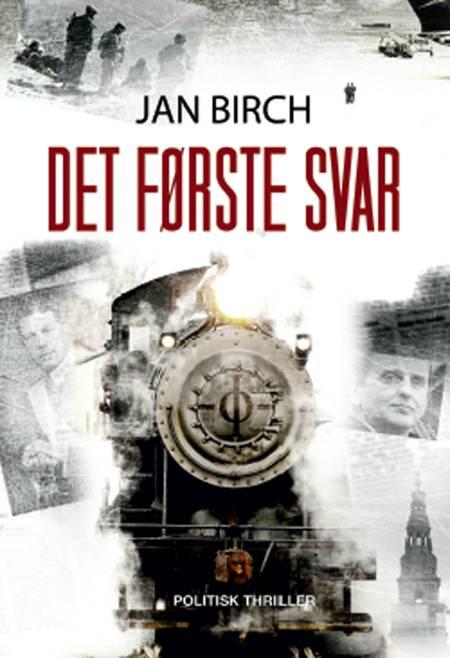 Det første svar af Jan Birch