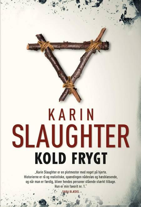 Kold frygt af Karin Slaughter