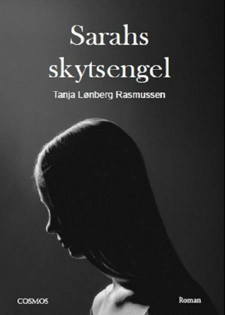 Sarahs skytsengel af Tanja Lønberg Rasmussen