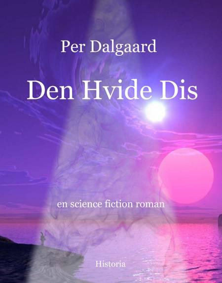 Den hvide dis af Per Dalgaard