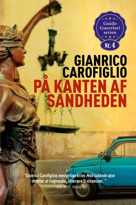 På kanten af sandheden af Gianrico Carofiglio