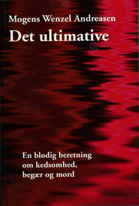 Det ultimative af Mogens Wenzel Andreasen