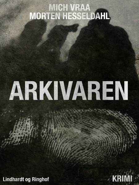 Arkivaren af Morten Hesseldahl og Mich Vraa
