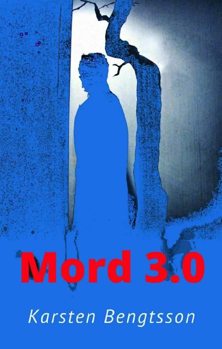 Mord 3.0 af Karsten Bengtsson