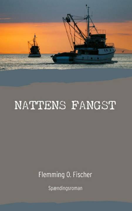 Nattens fangst af Flemming O. Fischer