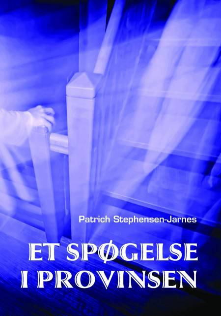 Tim og et spøgelse i provinsen af Patrich Stephensen-Jarnes