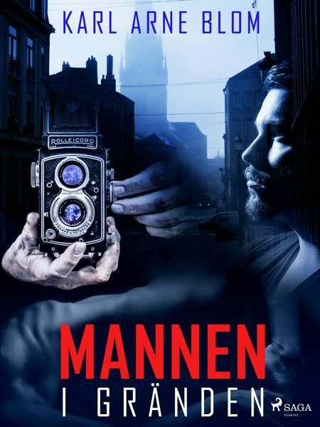 Mannen i gränden af Karl Arne Blom
