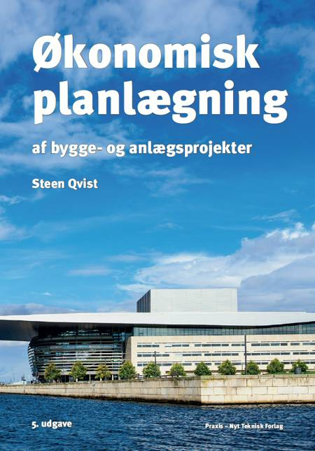 Økonomisk planlægning af bygge- og anlægsprojekter af Steen Qvist