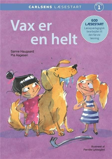 Vax er en helt af Sanne Haugaard og Pia Aagesen