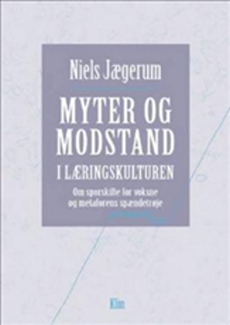 Myter og modstand i læringskulturen af Niels Jægerum