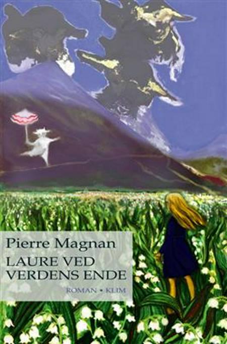 Laure ved verdens ende af Pierre Magnan