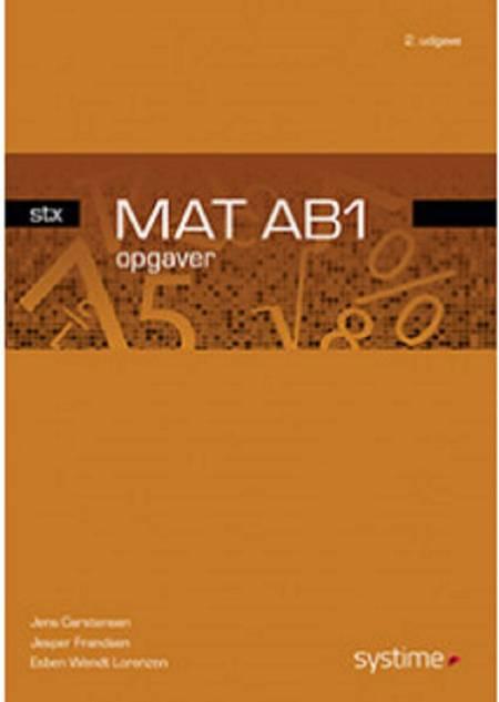 Mat AB1 stx - opgaver af Jesper Frandsen, Jens Carstensen og Jens Studsgaard