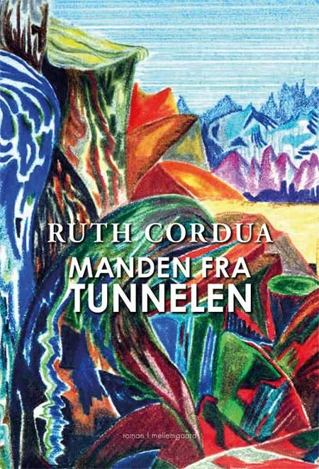 Manden fra tunnelen af Ruth Cordua