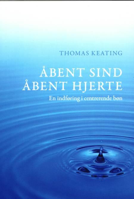 Åbent sind, åbent hjerte af Thomas Keating