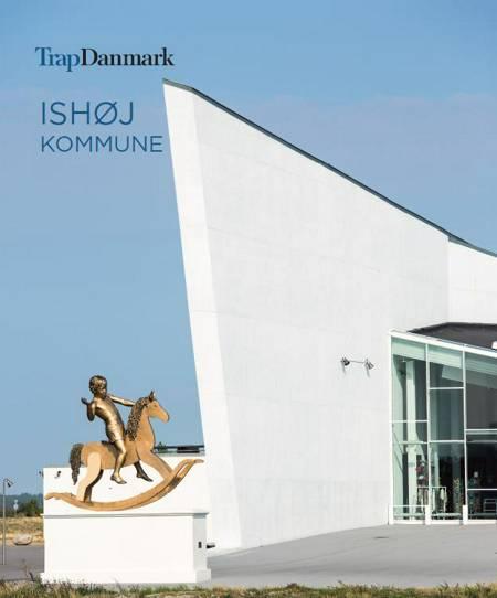 Trap Danmark: Ishøj Kommune af Trap Danmark
