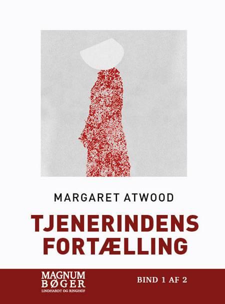 Tjenerindens fortælling (Storskrift) af Margaret Atwood