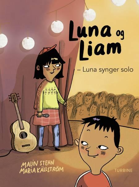 Luna og Liam - Luna synger solo af Malin Stehn