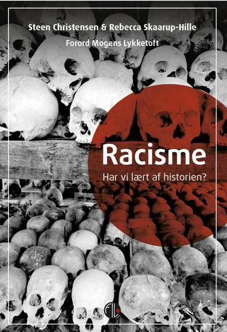 Racisme af Steen Christensen og Rebecca Skaarup-Hille