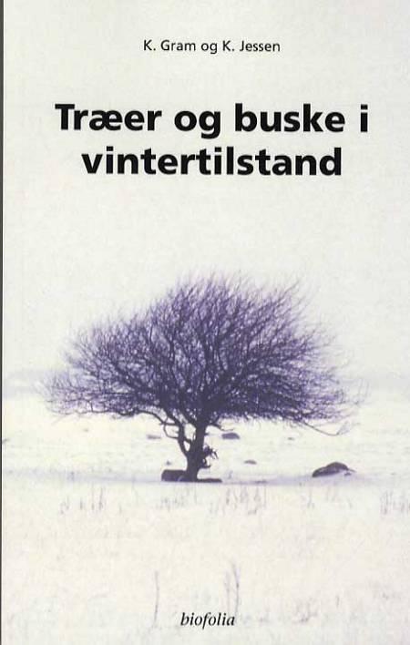 Træer og buske i vintertilstand af K. Gram