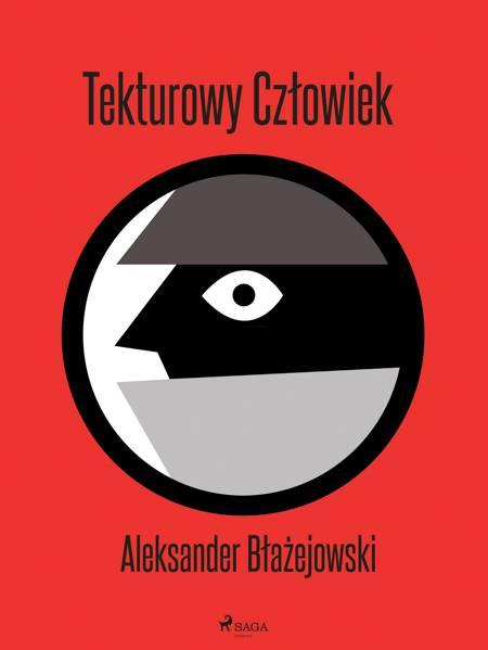 Tekturowy Człowiek af Aleksander Błażejowski