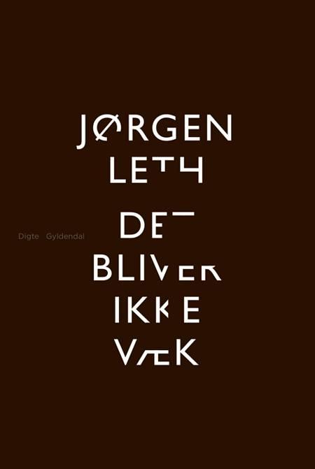 Det bliver ikke væk af Jørgen Leth