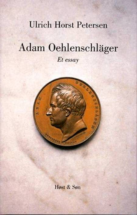 Adam Oehlenschläger af Ulrich Horst Petersen