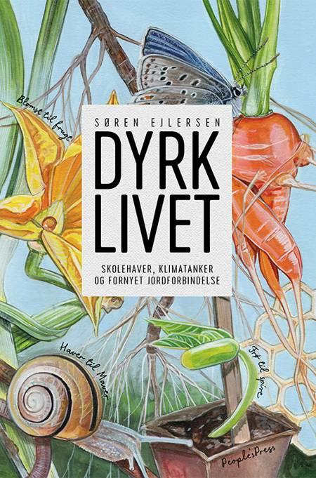 DYRK LIVET af Søren Ejlersen