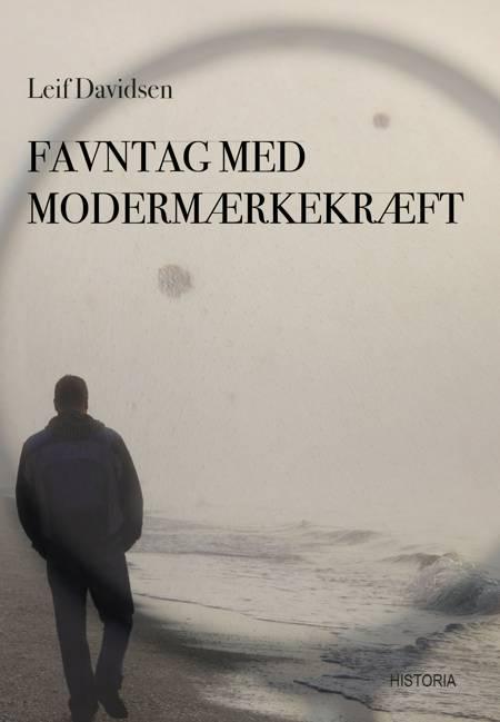 Favntag med modermærkekræft af Leif Davidsen