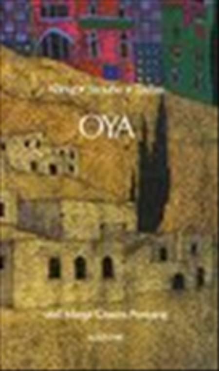 Oya af Hanne Straube, Kamil Taylan og Karin König