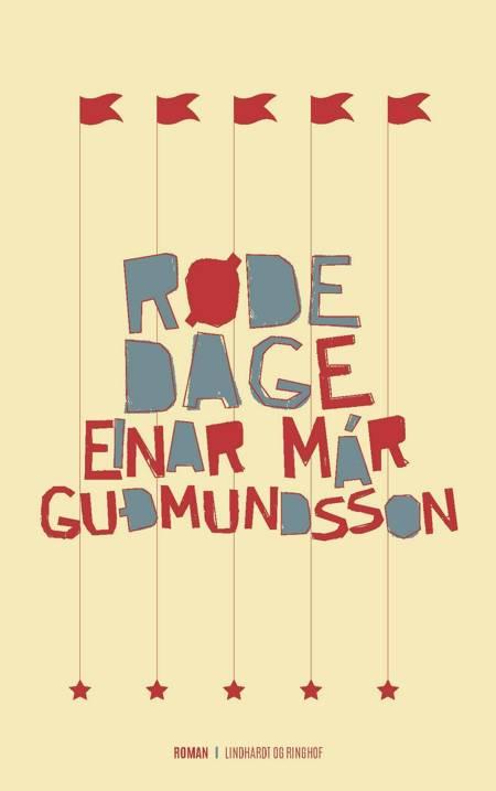 Røde dage af Einar Már Guðmundsson
