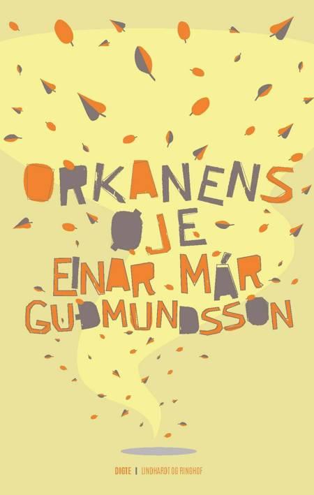 Orkanens øje af Einar Már Guðmundsson