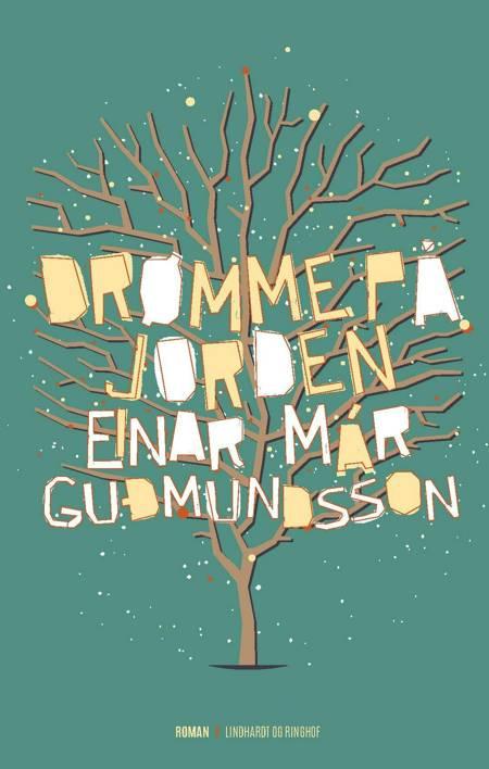 Drømme på jorden af Einar Már Guðmundsson