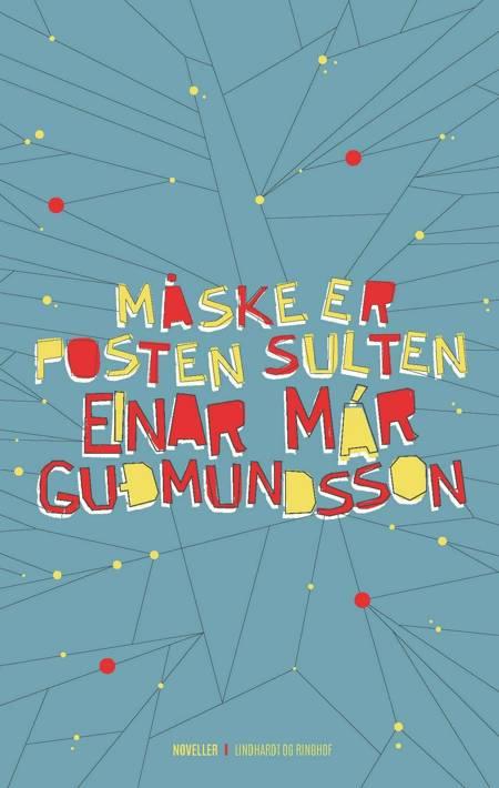 Måske er posten sulten af Einar Már Guðmundsson