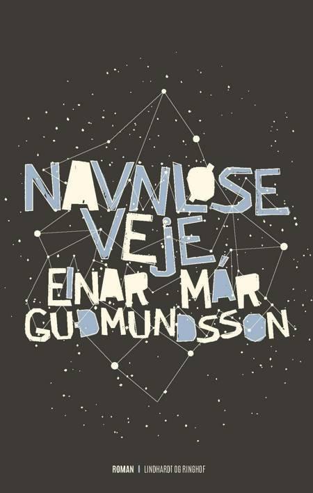 Navnløse veje af Einar Már Guðmundsson
