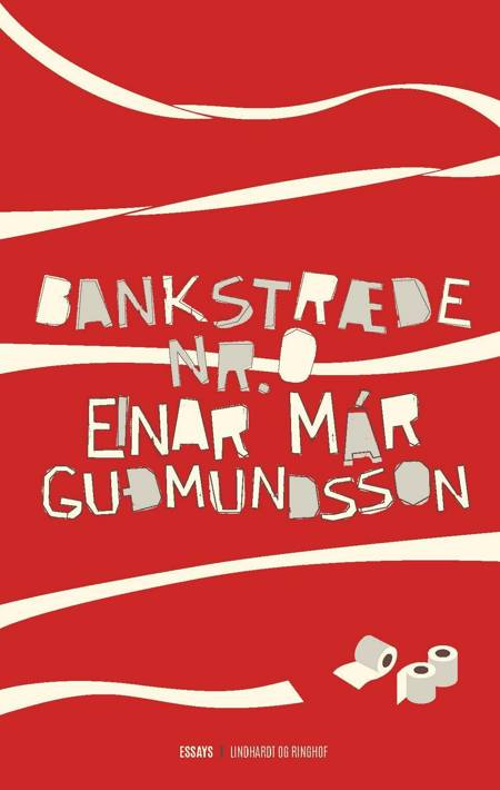 Bankstræde nr. 0 af Einar Már Guðmundsson